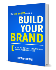 "Book cover for ""Build Your Brand: 16 Steps for Creating & Maintaining an Unforgettable Brand"""