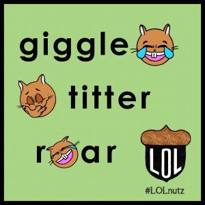 giggle titter roar emojis #LOLnuts